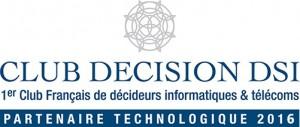 Club Decision DSI Partenaire 2016 - Club DSI 2